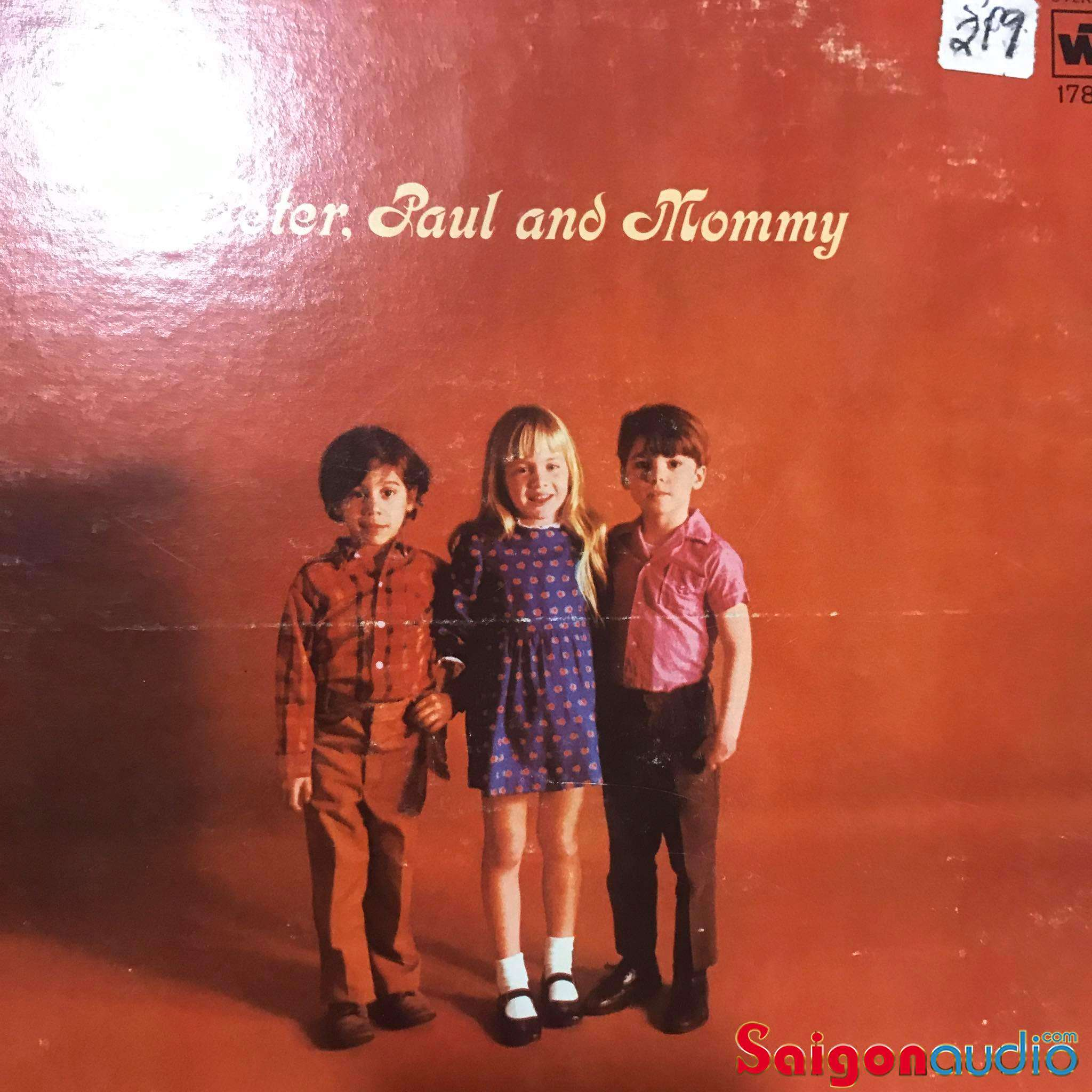 Đĩa than LP Peter, Paul And Mary - Peter, Paul And Mommy (1969)