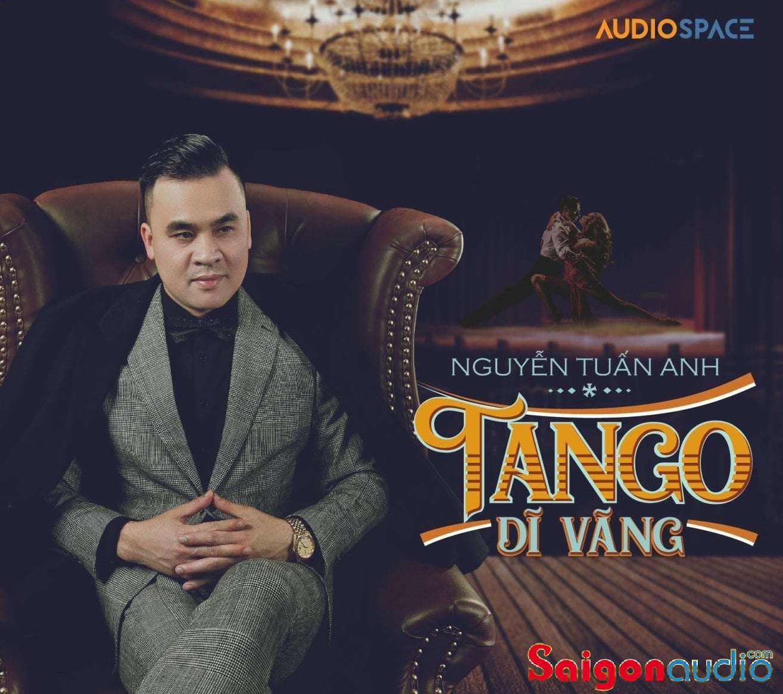 Đĩa CD nhạc gốc Tuấn Anh - Tango Dĩ Vãng (2021) (Free ship khi mua 2 đĩa CD cùng hoặc khác loại)