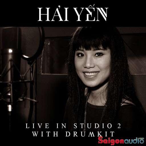 Đĩa CD nhạc gốc Hải Yến - Live In Studio 2 With Drumkit (Free ship khi mua 2 đĩa CD cùng hoặc khác loại)