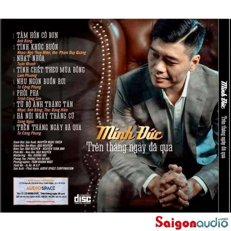 Đĩa CD nhạc gốc Minh Đức - Trên tháng ngày đã qua (04/2021) (Free ship khi mua 2 đĩa CD cùng hoặc khác loại)