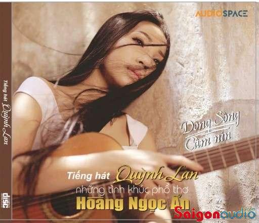 Đĩa CD nhạc gốc Quỳnh Lan - Dòng Sông Câm Nín (26/07/2021) (Free ship khi mua 2 đĩa CD cùng hoặc khác loại)